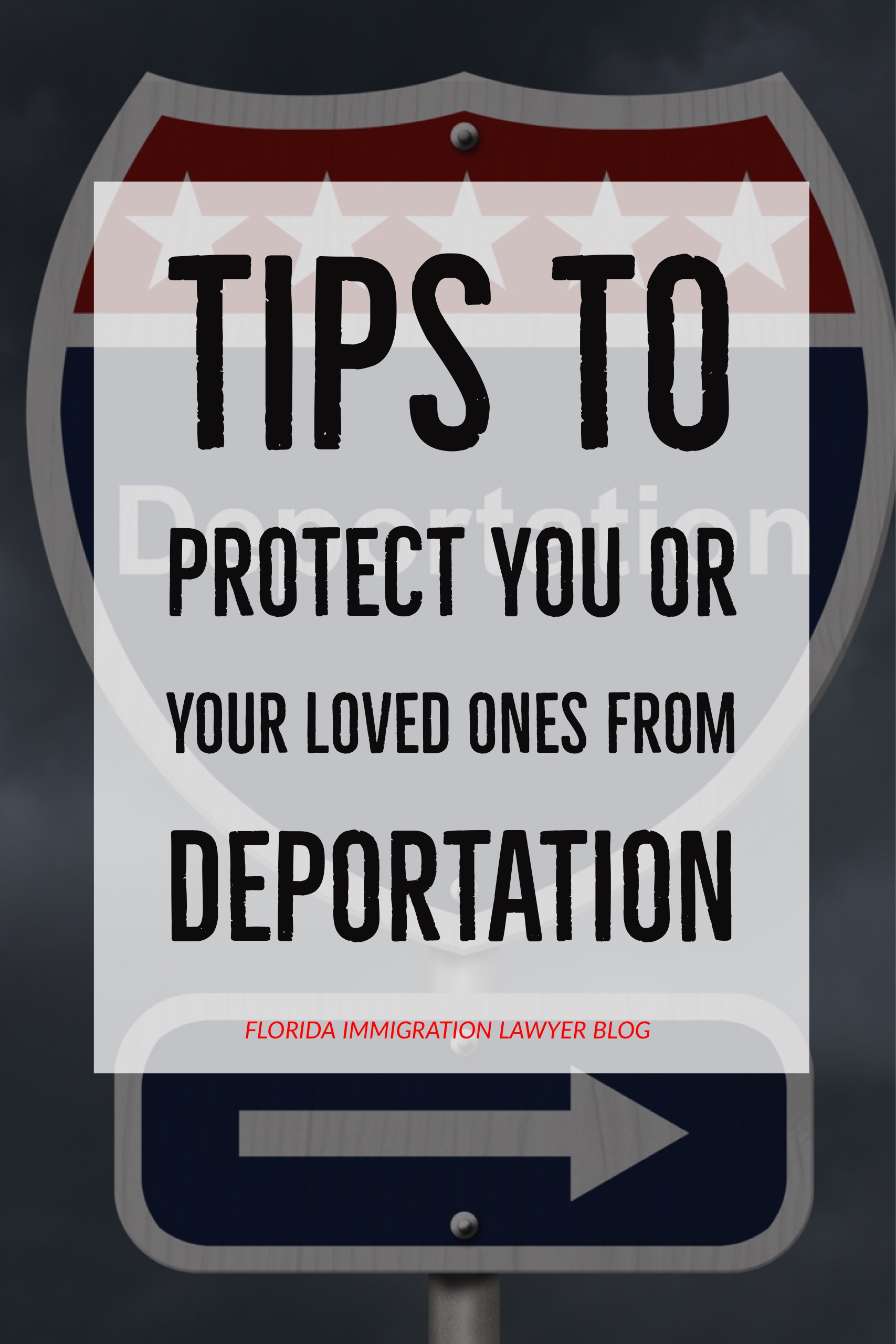 Tips-for-deportation-blog